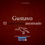 Gustavo, el comunista asesinado