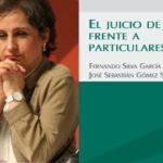 El juicio de amparo frente a particulares y el Caso Aristegui
