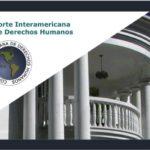 La Corte IDH: Historia, estructura y atribuciones