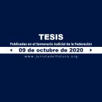 Jurisprudencias y Tesis Aisladas publicadas el 09 de octubre de 2020