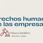 Derechos Humanos de las empresas | M. A. Sánchez